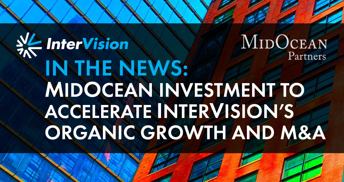 MidOcean Partners Invests in InterVision